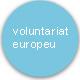 voluntariat europeu